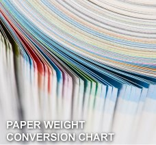PAPER WEIGHT CONVERSION CHART